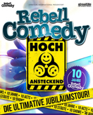 Rebell Comedy - Die ultimative Jubiläumsshow am 23.11.2017 in Frankfurt